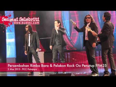Persembahan Rimba Bara & Pelakon Rock Oo Penutup FFM25