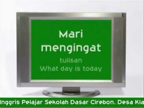 Hari Ini Hari Apa (Bahasa Inggris Pelajar Sekolah Dasar)