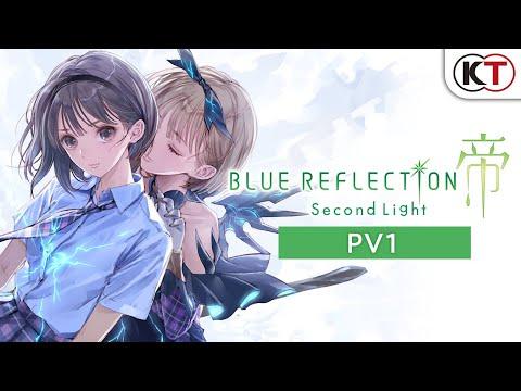 Blue Reflection: Second Light - PV1