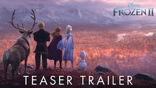 Frozen 2 | Official Teaser Trailer...