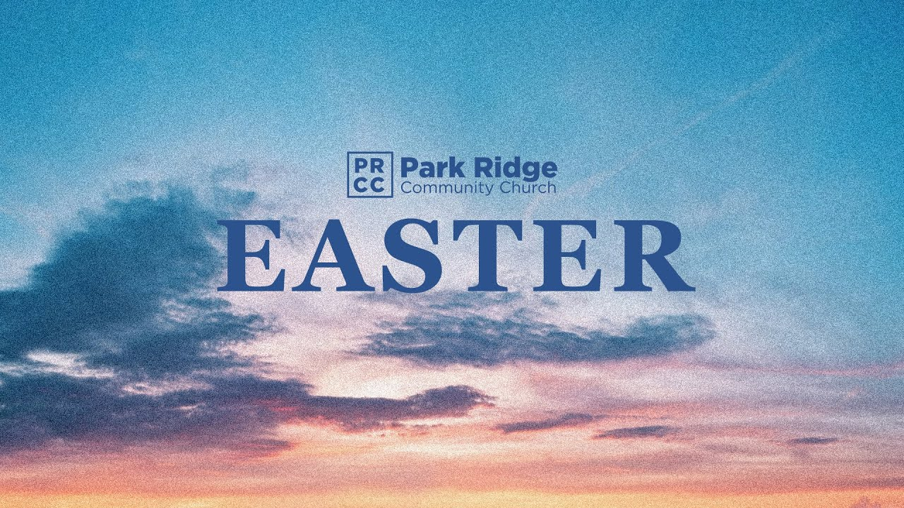 EASTER SUNDAY | PRCC Service 4.4