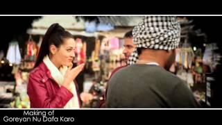 Behind The Scene Of Laazmi Dil Da Kho Jaana | Goreyan Nu Daffa Karo | Amrinder Gill