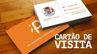 Como fazer Cartão de Visitas no Photoshop