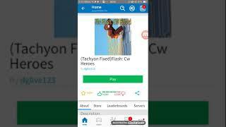 PreviousNext (Tachyon Fixed)Flash: Cw Heroes ในROBLOX