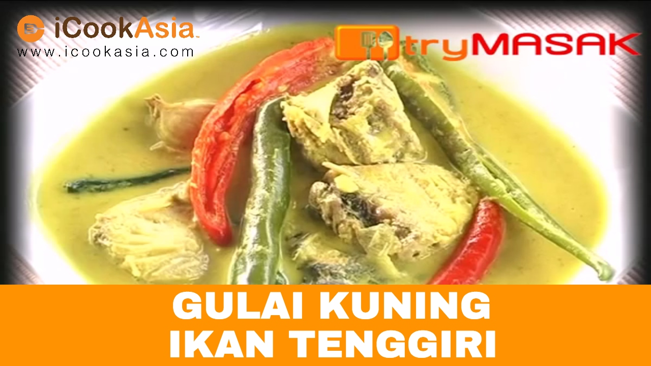 Gulai Kuning Ikan Tenggiri Try Masak Icookasia