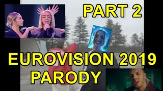 PARODY | EUROVISION 2019 | PART 2 | FUNNY MOMENTS | MEMES