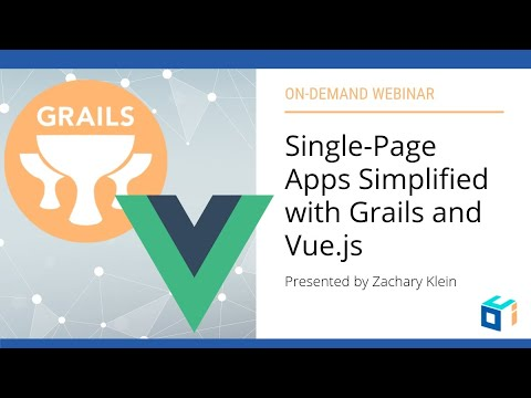 Single-Page Apps Simplified With Grails And Vue Js