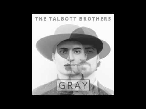 The Talbott Brothers  We Got Love  Audio