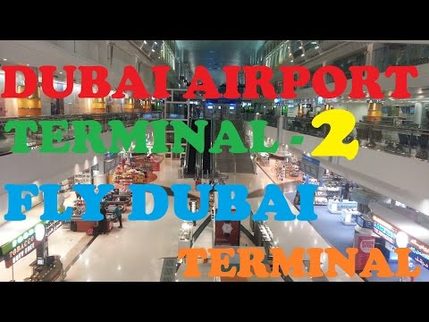 Dubai International Airport Terminal 2  [Flydubai Terminal]