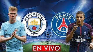MANCHESTER CITY vs PSG EN VIVO UEFA CHAMPIONS LEAGUE SEMIFINAL