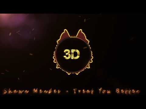 Treat You Better  (3D Release)
