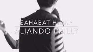 Video SAHABAT HIDUP - Aliando Syarief Dan Prilly Latuconsina download MP3, 3GP, MP4, WEBM, AVI, FLV Agustus 2017