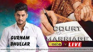 Gurnam Bhullar New Song Court Marriage