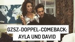 GZSZ: Feiern Ayla und David ihr Doppel-Comeback?