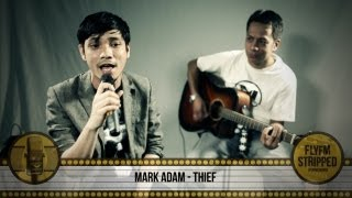 MARK ADAM - Thief / Pencuri