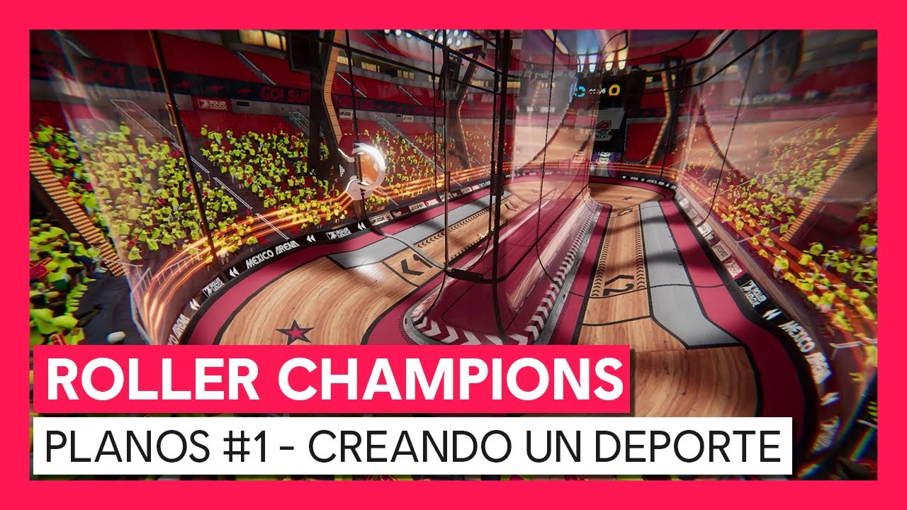 ROLLER CHAMPIONS - Vídeo de los planos #1 - Creando un deporte