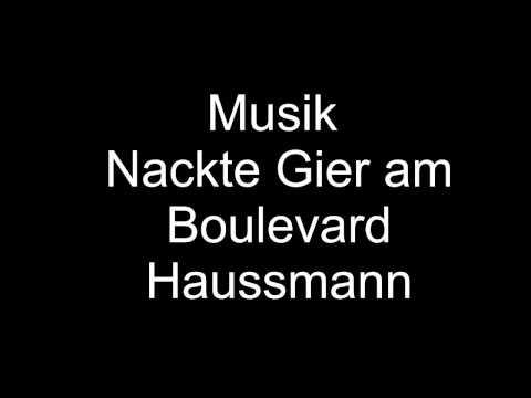 Musik Nackte Gier am Boulevard Haussmann