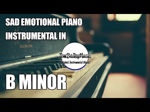 Sad Emotional Piano Instrumental In B Minor | Endless Road