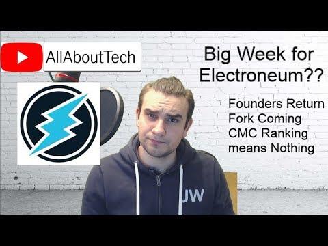 Electroneum Founders Return - Fork Coming - Current Ranking Doesnt matter! Lets Talk