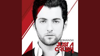 Watch Tonanni Just A Crush video