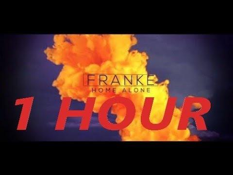 Franke - Home Alone - 1 Hour
