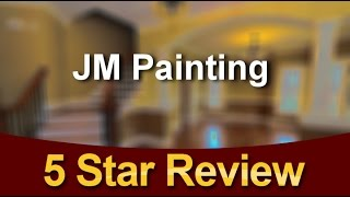 JM Painting Orangevale Remarkable  5 Star Review by Sandy