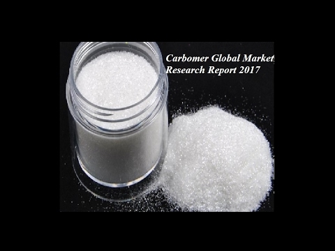 Carbomer Global Market Research Report 2017
