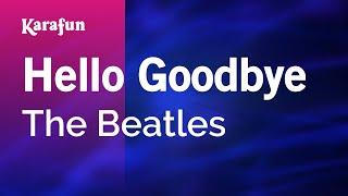 Karaoke Hello Goodbye - The Beatles *