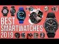 BEST SMARTWATCH 2019 | TOP 10 BEST SMARTWATCHES 2019