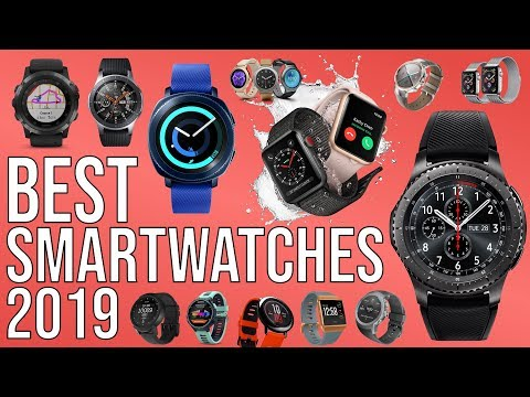 BEST SMARTWATCH 2019 | TOP 10 BEST SMARTWATCHES 2019
