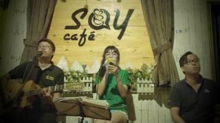 Say Cafe Acoustic - Vết mưa - Vũ Cát Tường - guitar cover