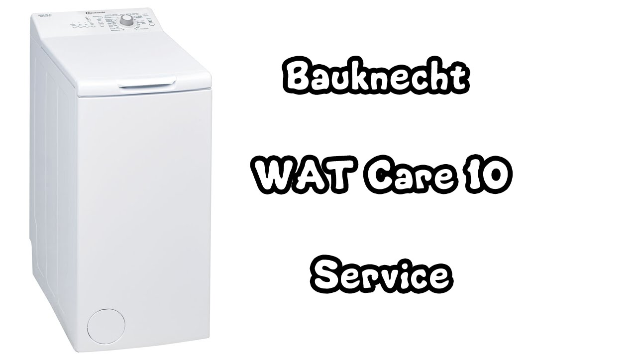bauknecht toploader wat care 10 service defekt wasser l uft aus waschmaschine youtube. Black Bedroom Furniture Sets. Home Design Ideas