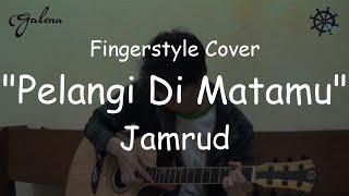 Pelangi Di Matamu - Jamrud (Fingerstyle Cover)