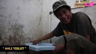 MR. KARMIDI episode #6   AHLI TOILET   CARA MASANG KLOSET JONGKOK