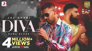 Diva - Jaz Dhami, Sama Blake Mp3 Song Download