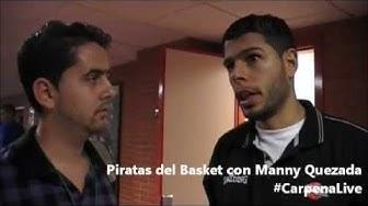 Piratas del Basket con Manny Quezada