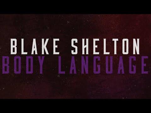 Blake Shelton - Body Language (feat. The Swon Brothers) (Lyric Video)