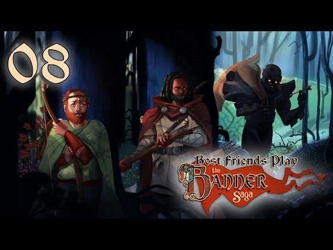 Best Friends Play The Banner Saga (Part 8)