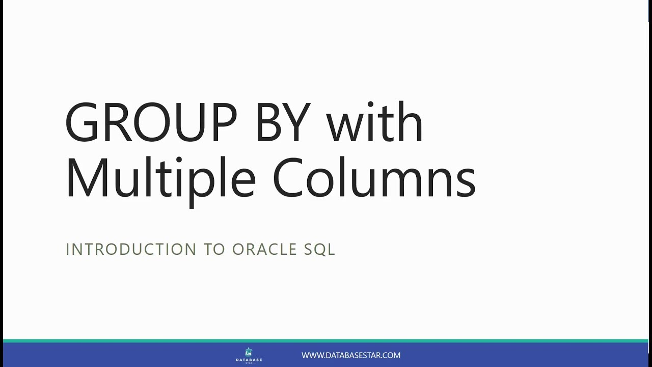 GROUP BY with Multiple Columns (Introduction to Oracle SQL)