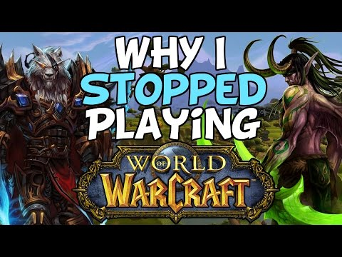 World Of Warcraft: Why I Stopped Playing