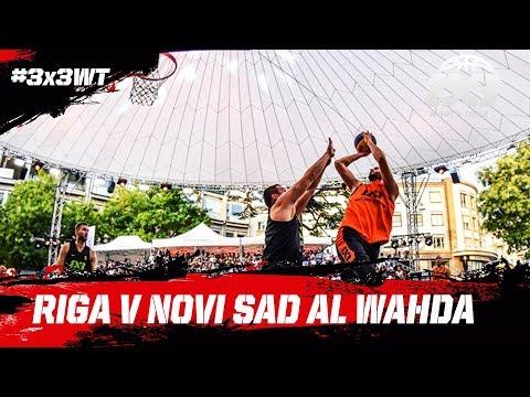 Riga v Novi Sad Al Wahda - Full Game - Semi-Final - FIBA 3x3 World Tour Lausanne Masters 2017