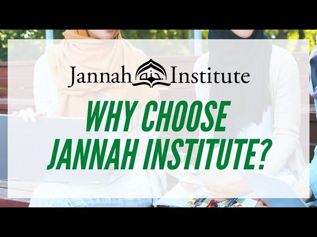 Why Choose Jannah Institute?