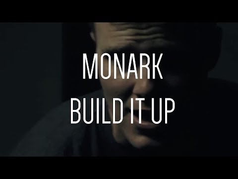 MONARK - Build It Up [Audio Only]