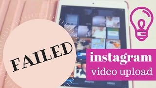 """How to Fix """"Failed"""" Error Message When Uploading an Video to Instagram"""
