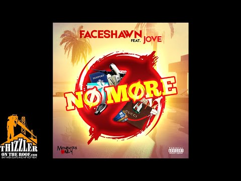 FaceShawn ft. Jove - No More (Prod. Wes On The Beat) [Thizzler.com]