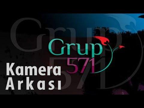 Grup571 - 2007 - Kamera Arkası