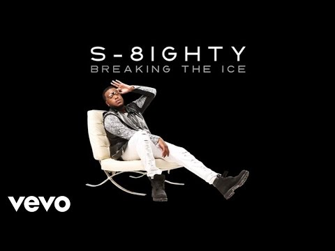 S-8ighty - Because Of You