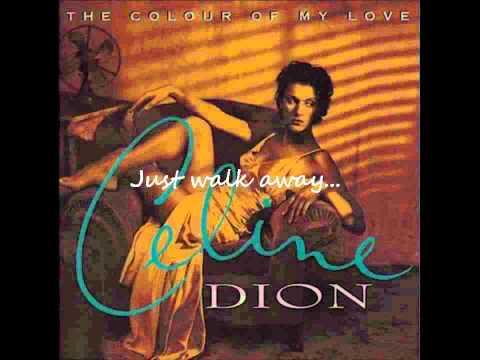 Celine Dion - Just Walk Away (with lyrics)