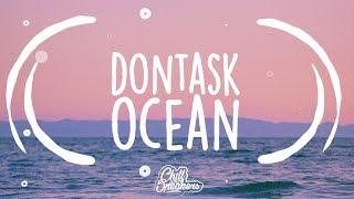 Baixar dontask - Ocean [Lyrics]
