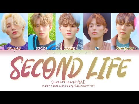 SEVENTEEN(세븐틴) - Second Life (Color Coded Lyrics Eng/Rom/Han/가사)